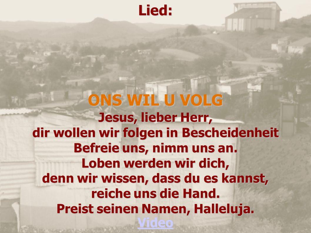 ONS WIL U VOLG Lied: Jesus, lieber Herr,