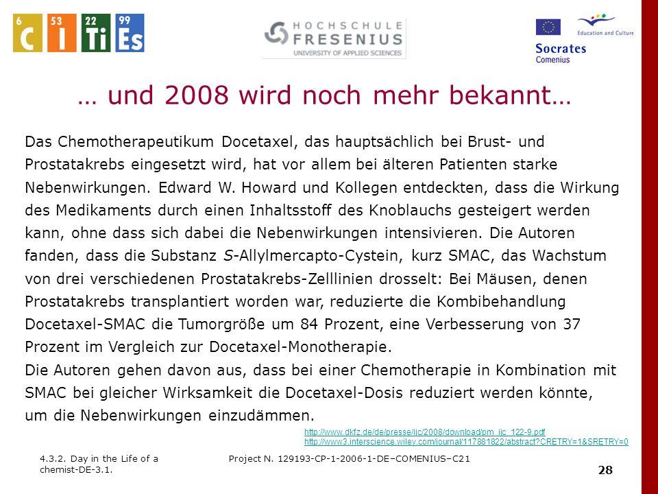 … und 2008 wird noch mehr bekannt…