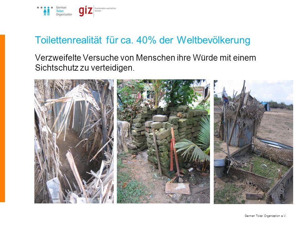 Toilettenrealität für ca. 40% der Weltbevölkerung