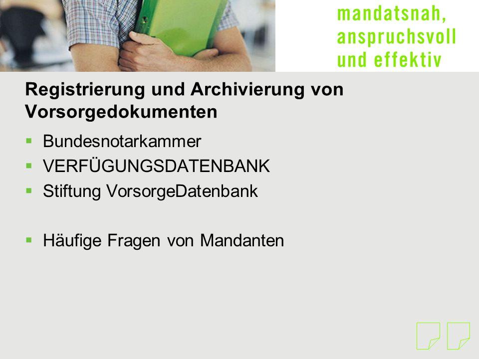 Registrierung und Archivierung von Vorsorgedokumenten