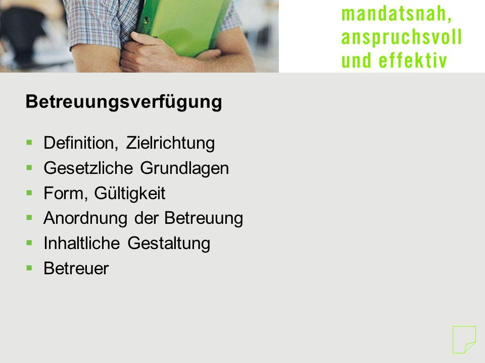 Betreuungsverfügung Definition, Zielrichtung Gesetzliche Grundlagen