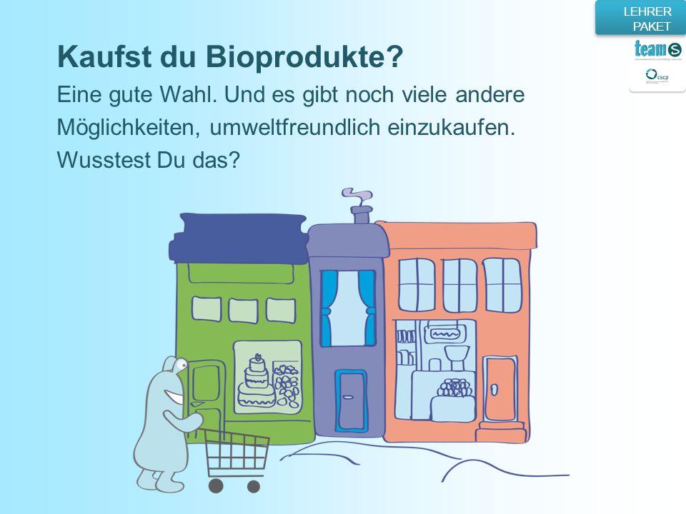 Kaufst du Bioprodukte Eine gute Wahl. Und es gibt noch viele andere