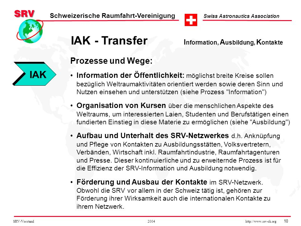 IAK - Transfer Information, Ausbildung, Kontakte