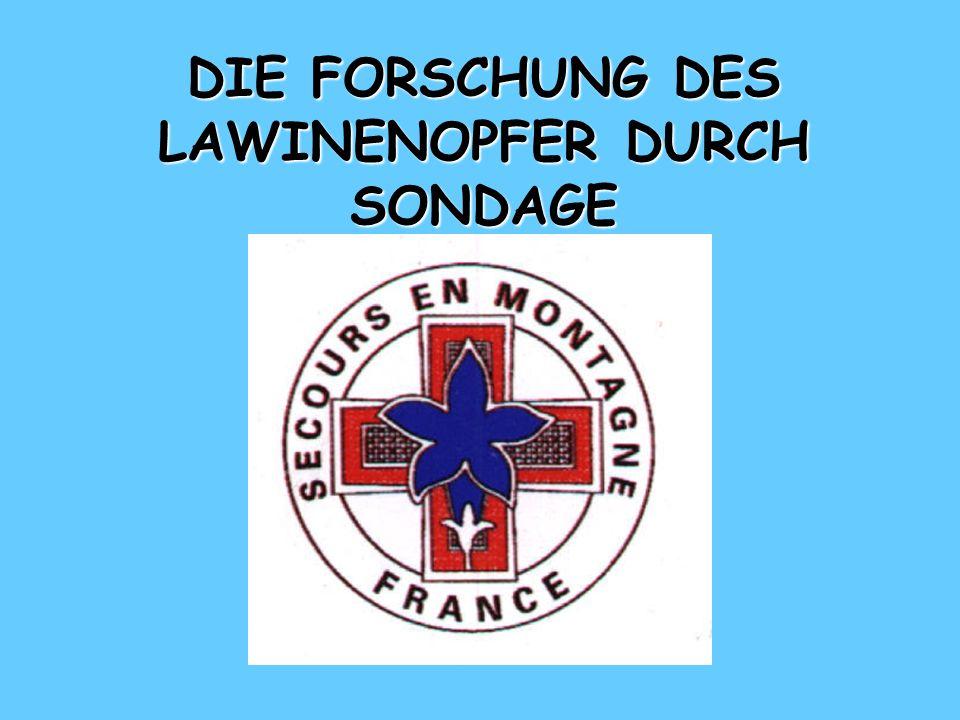 DIE FORSCHUNG DES LAWINENOPFER DURCH SONDAGE