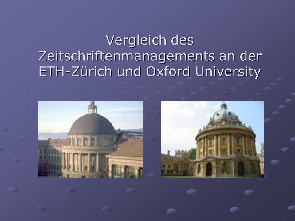 Vergleich des Zeitschriftenmanagements an der ETH-Zürich und Oxford University