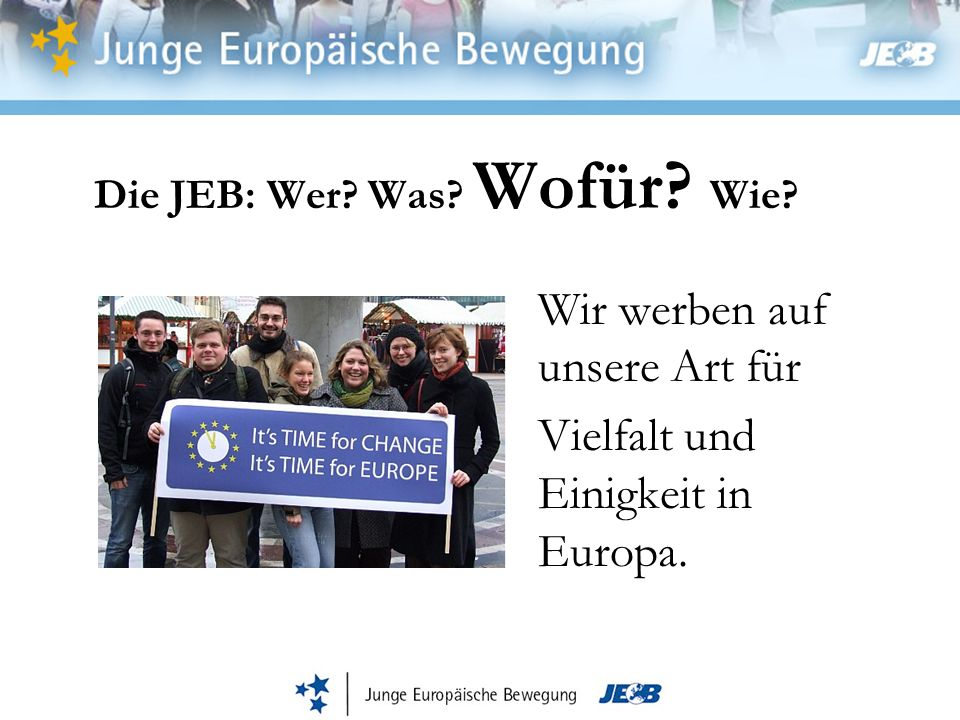 Vielfalt und Einigkeit in Europa.
