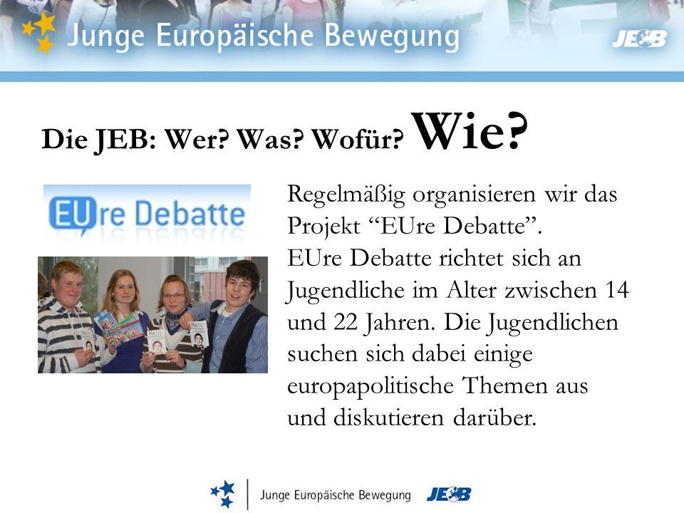 Die JEB: Wer Was Wofür Wie