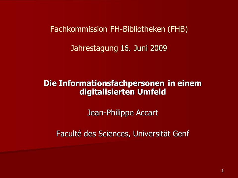 Fachkommission FH-Bibliotheken (FHB) Jahrestagung 16. Juni 2009