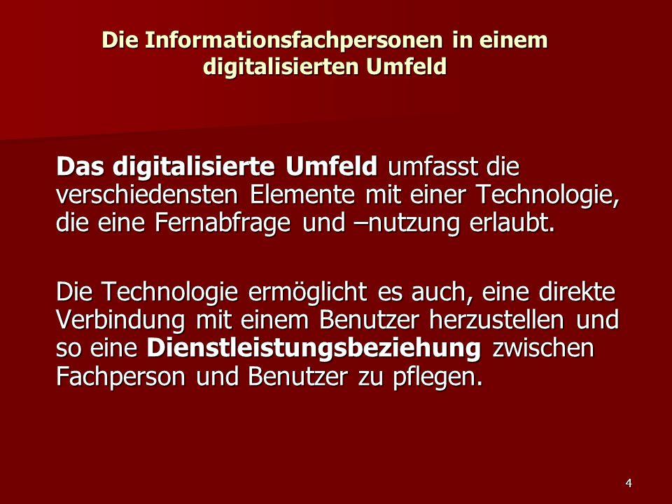 Die Informationsfachpersonen in einem digitalisierten Umfeld
