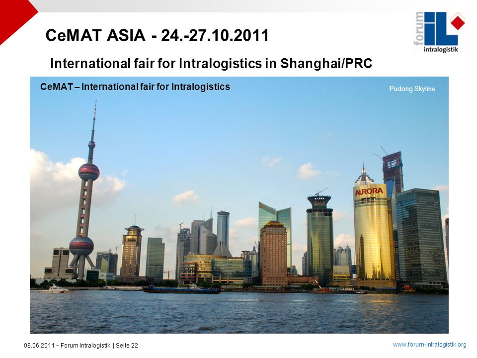 CeMAT ASIA - 24.-27.10.2011 International fair for Intralogistics in Shanghai/PRC. CeMAT – International fair for Intralogistics.