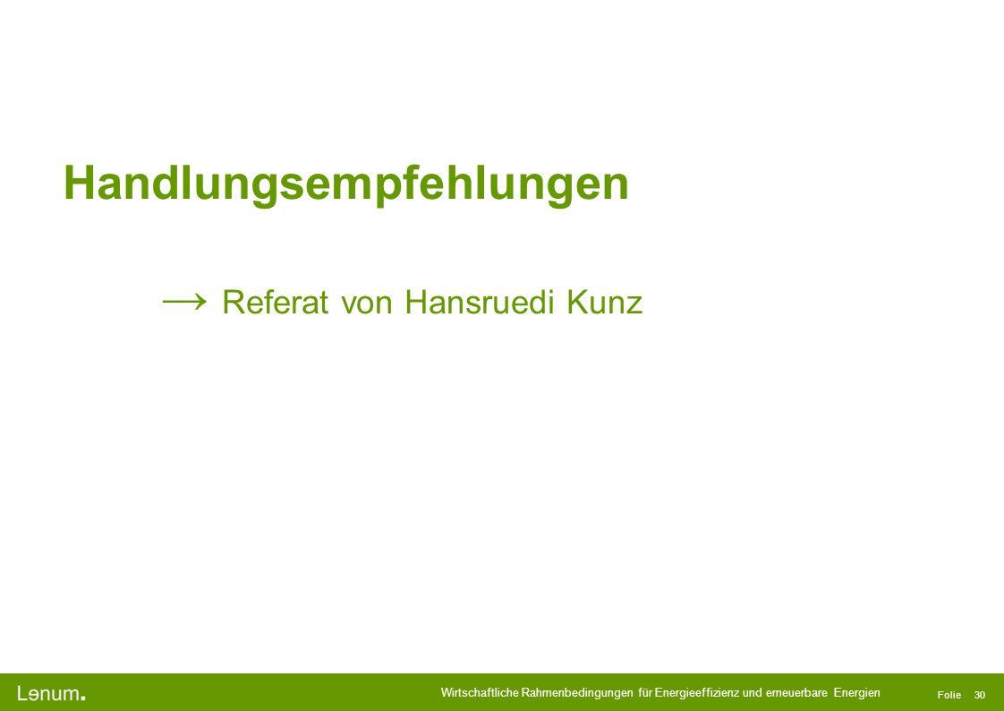 Handlungsempfehlungen → Referat von Hansruedi Kunz