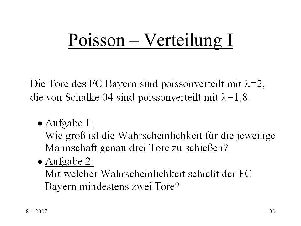 Poisson – Verteilung I 8.1.2007