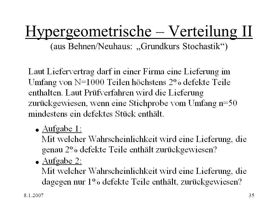 """Hypergeometrische – Verteilung II (aus Behnen/Neuhaus: """"Grundkurs Stochastik )"""