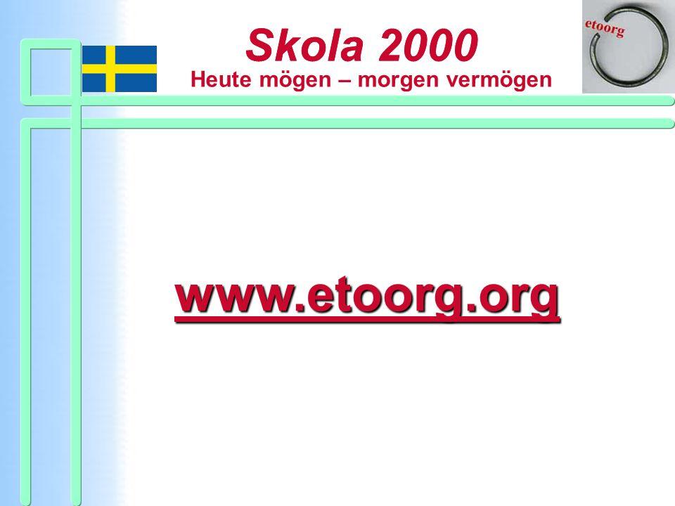Skola 2000Adressen sowie weitere Informationen finden Sie im Internet unter www.etoorg.org und in der Broschüre, die ich gleich austeile.