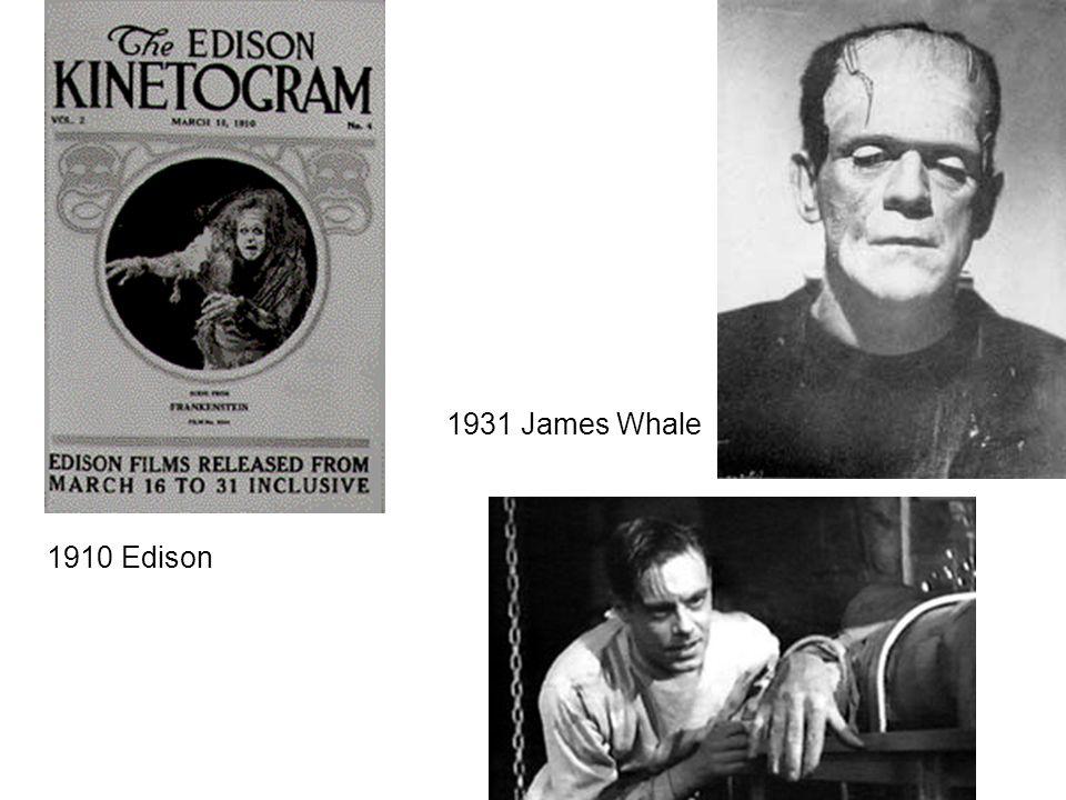 1931 James Whale 1910 Edison