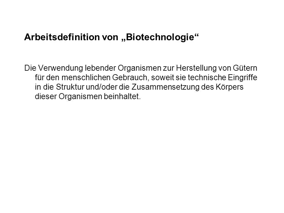 """Arbeitsdefinition von """"Biotechnologie"""