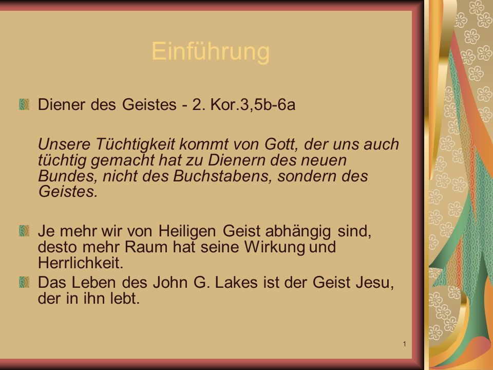 Einführung Diener des Geistes - 2. Kor.3,5b-6a