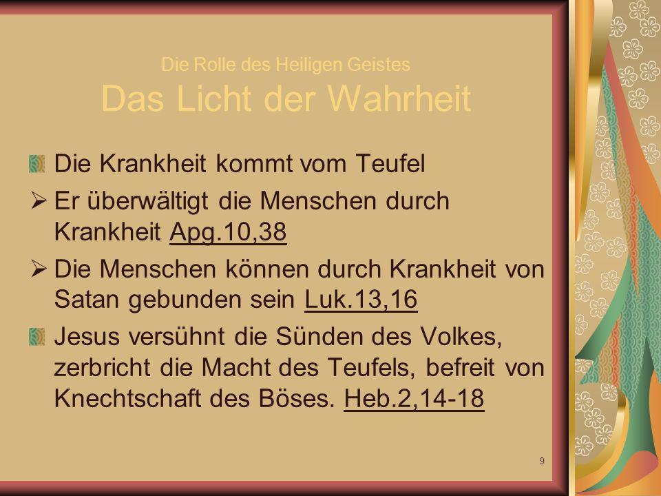 Die Rolle des Heiligen Geistes Das Licht der Wahrheit