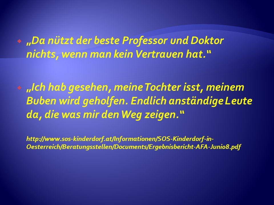 """""""Da nützt der beste Professor und Doktor nichts, wenn man kein Vertrauen hat."""