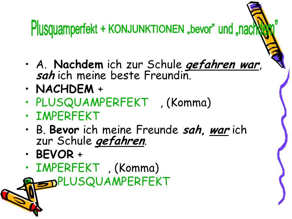 """Plusquamperfekt + KONJUNKTIONEN """"bevor und """"nachdem"""