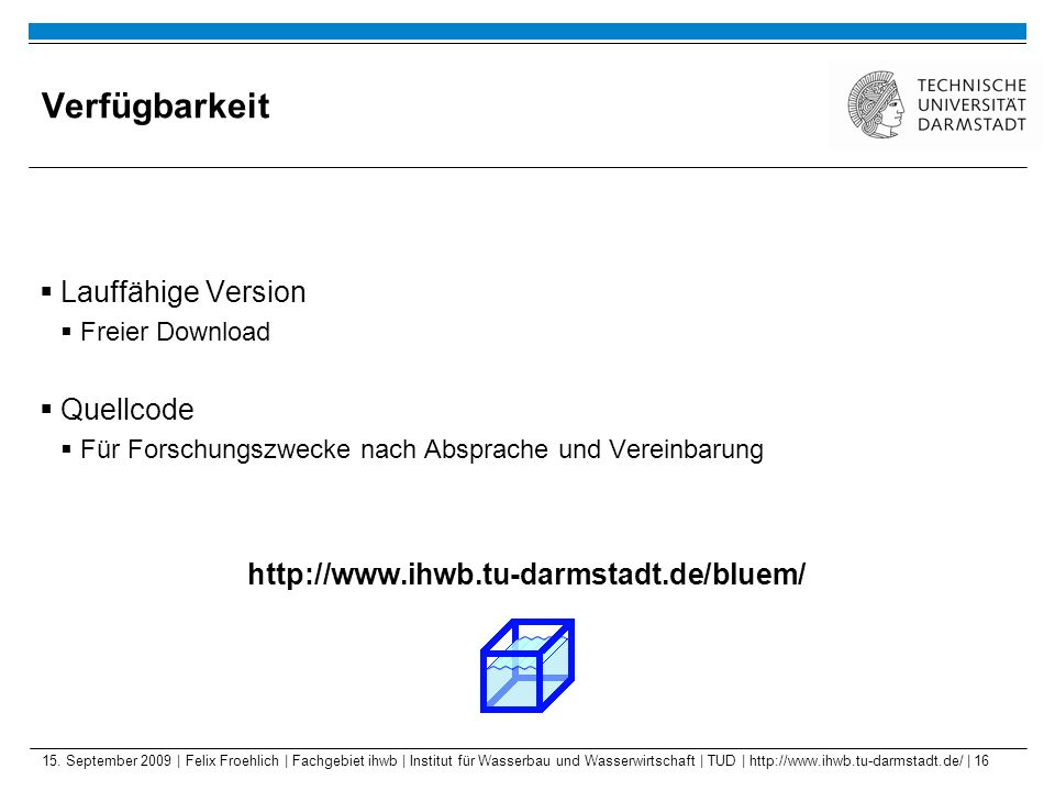 Verfügbarkeit Lauffähige Version Quellcode