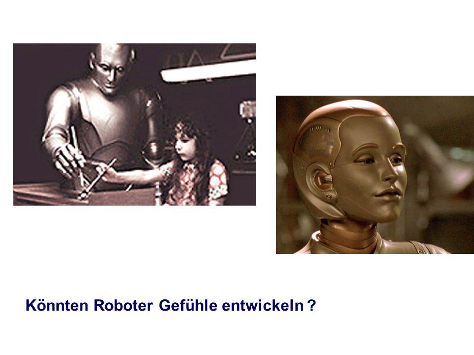 Könnten Roboter Gefühle entwickeln