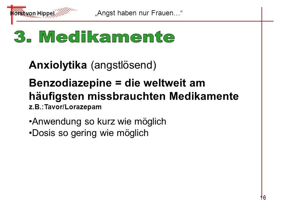 3. Medikamente Anxiolytika (angstlösend)