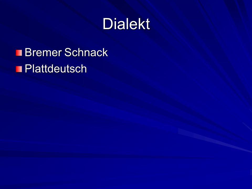 Dialekt Bremer Schnack Plattdeutsch