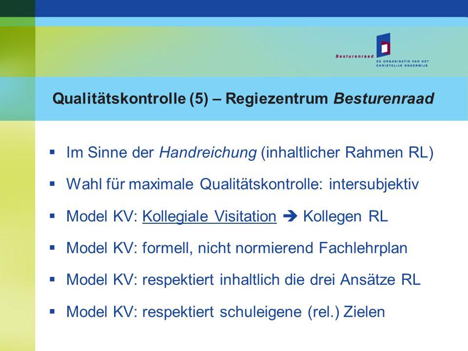 Qualitätskontrolle (5) – Regiezentrum Besturenraad