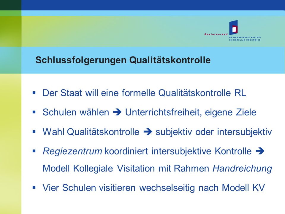 Schlussfolgerungen Qualitätskontrolle