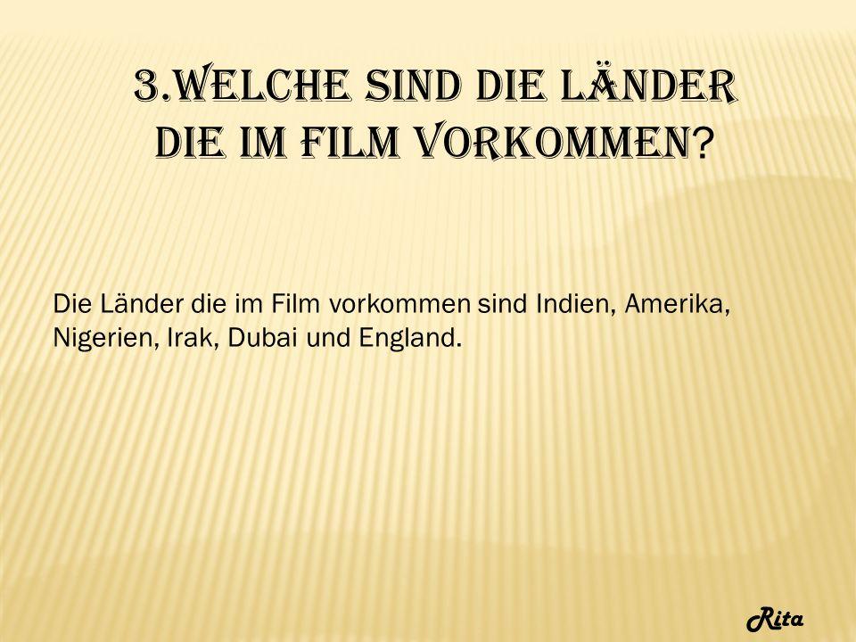 3.Welche sind die Länder die im Film vorkommen