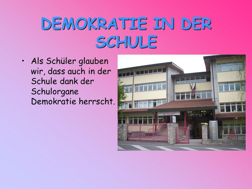 DEMOKRATIE IN DER SCHULE