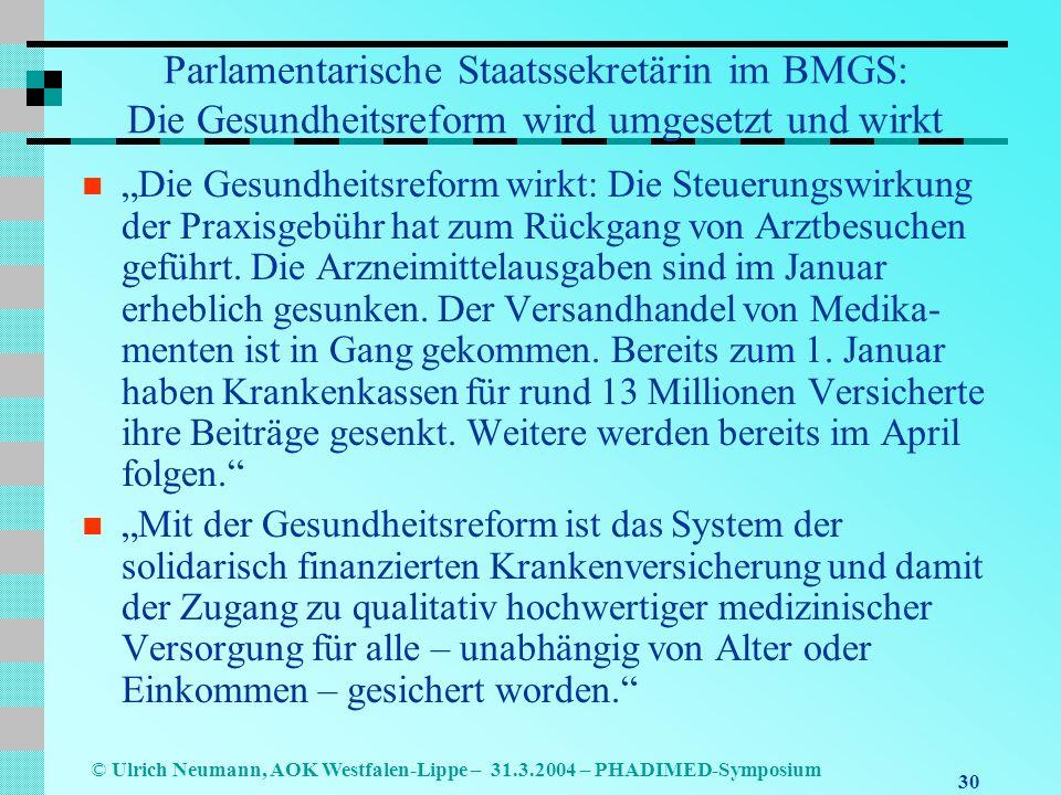 Parlamentarische Staatssekretärin im BMGS: Die Gesundheitsreform wird umgesetzt und wirkt