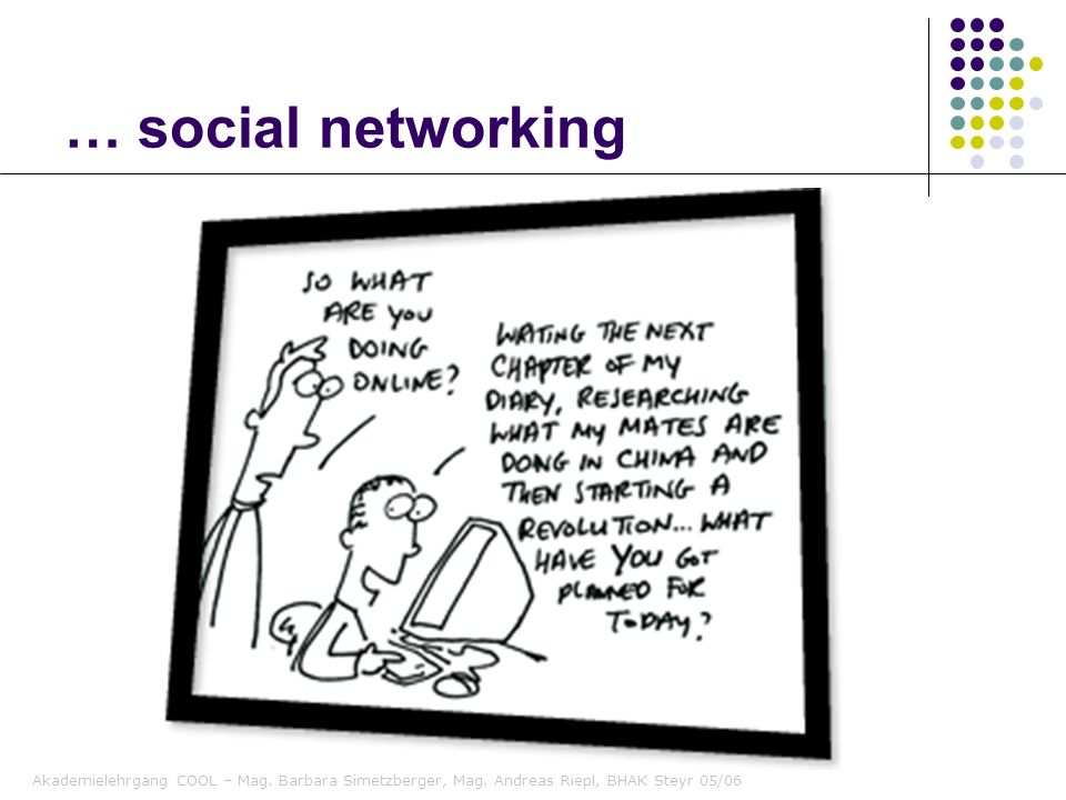 … social networking