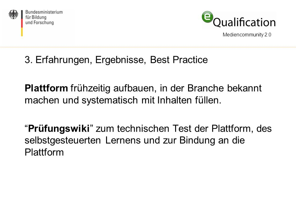 3. Erfahrungen, Ergebnisse, Best Practice