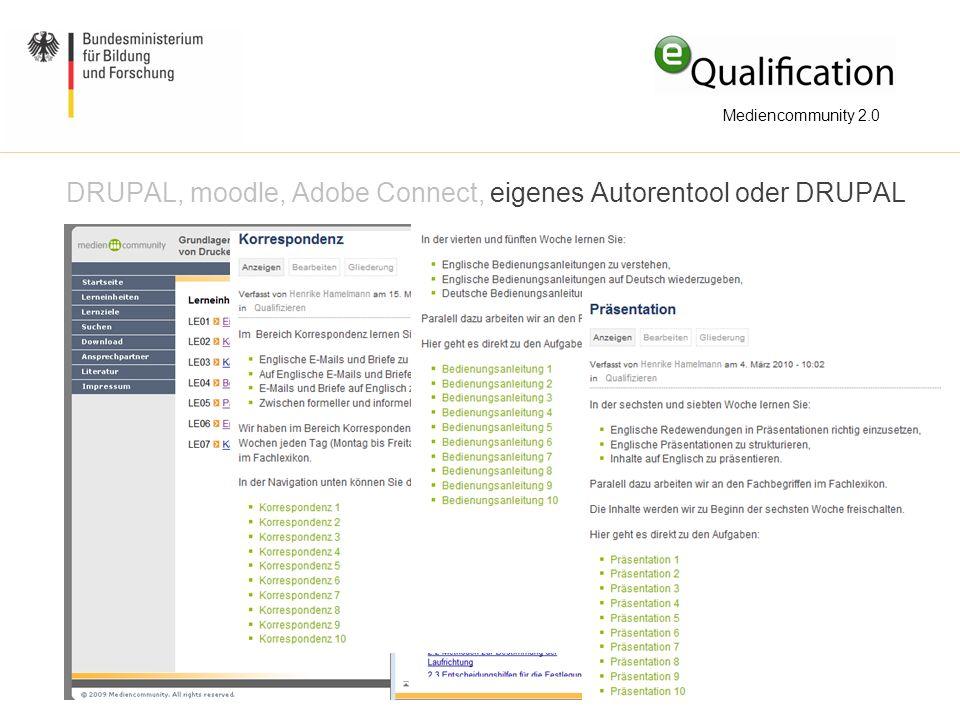 DRUPAL, moodle, Adobe Connect, eigenes Autorentool oder DRUPAL