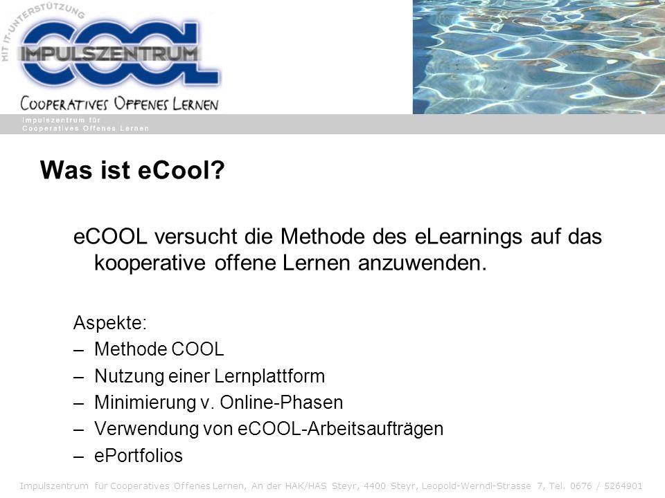 Was ist eCool eCOOL versucht die Methode des eLearnings auf das kooperative offene Lernen anzuwenden.