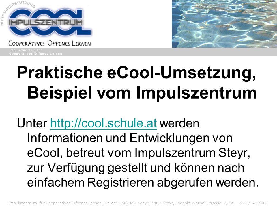 Praktische eCool-Umsetzung, Beispiel vom Impulszentrum