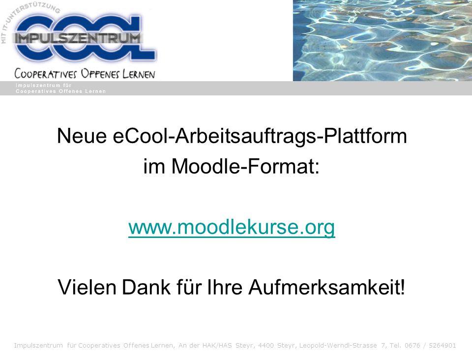 Neue eCool-Arbeitsauftrags-Plattform im Moodle-Format: