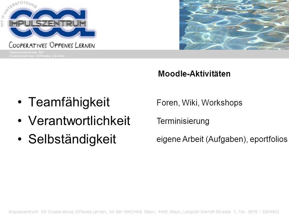 Teamfähigkeit Verantwortlichkeit Selbständigkeit Moodle-Aktivitäten