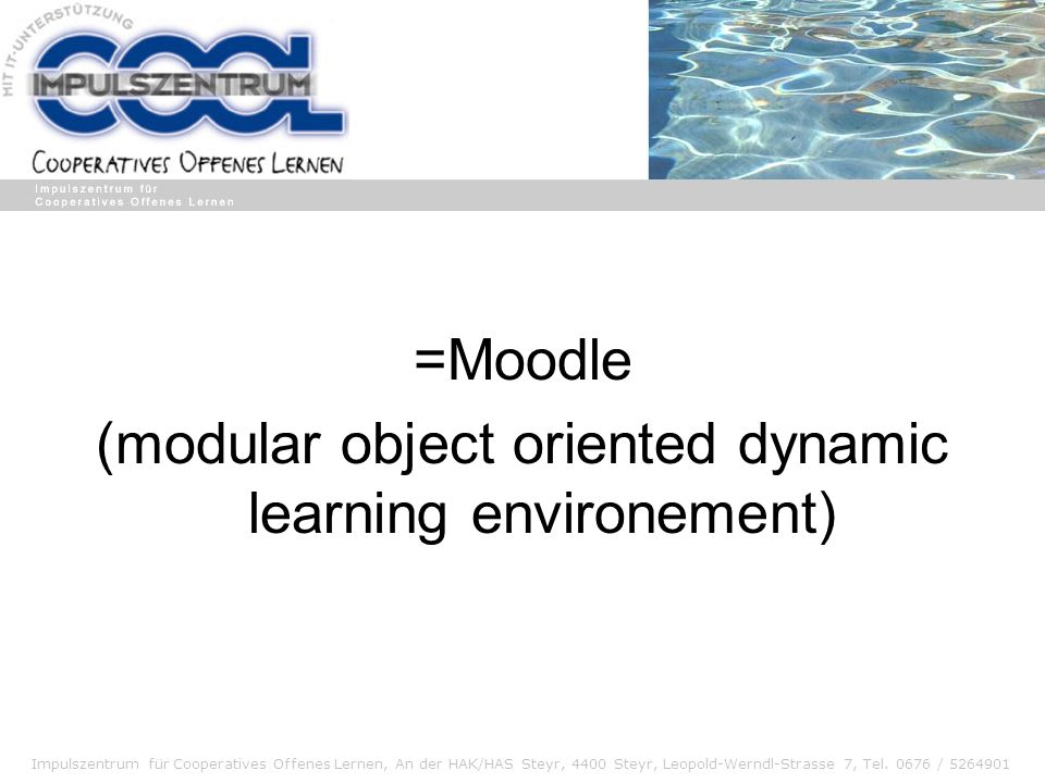 (modular object oriented dynamic learning environement)
