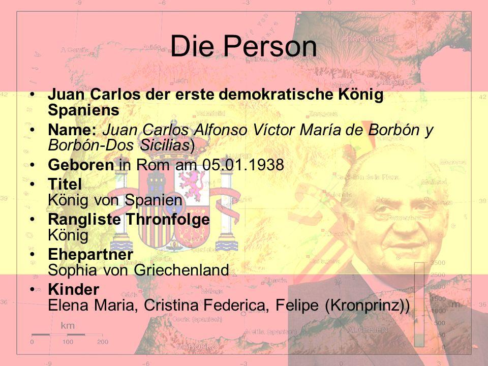 Die Person Juan Carlos der erste demokratische König Spaniens