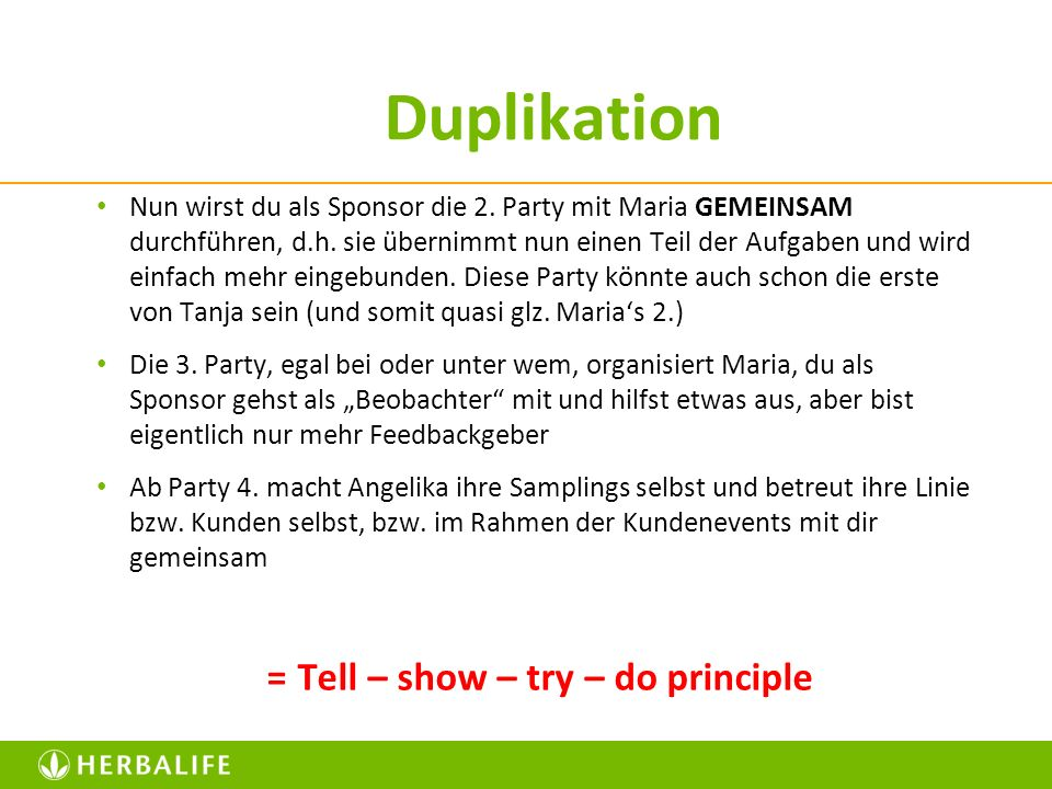 = Tell – show – try – do principle