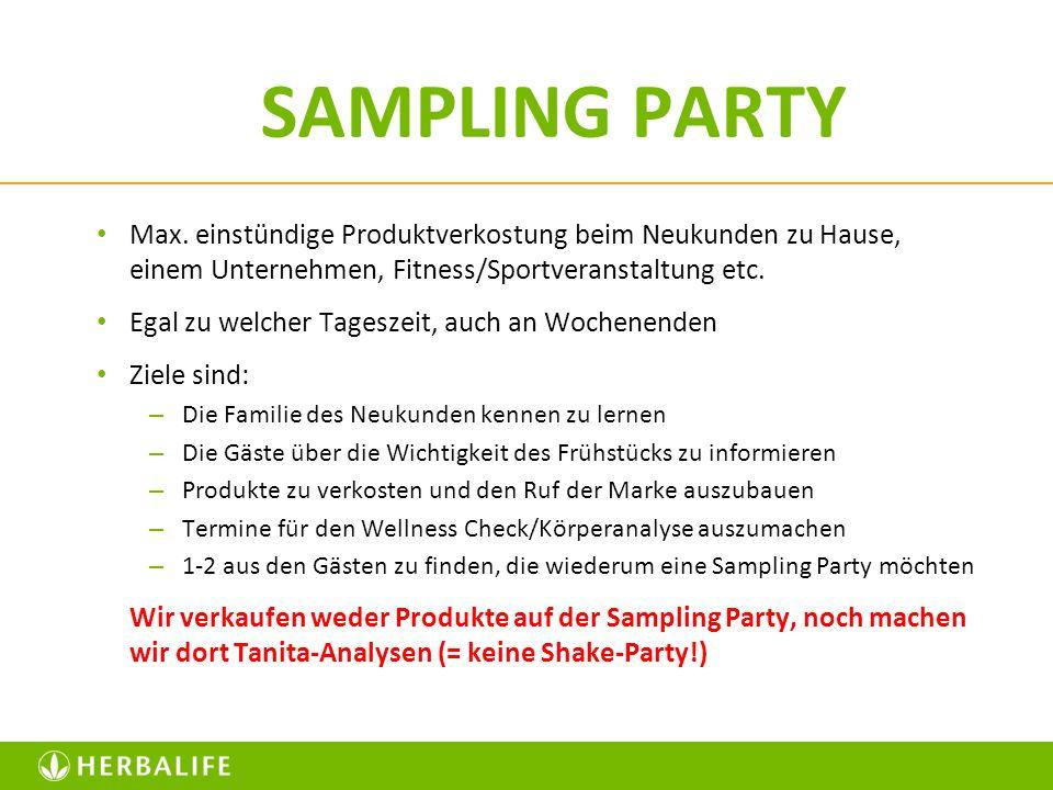 SAMPLING PARTYMax. einstündige Produktverkostung beim Neukunden zu Hause, einem Unternehmen, Fitness/Sportveranstaltung etc.