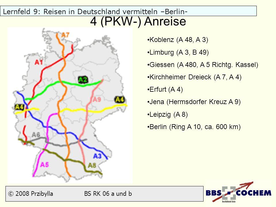 4 (PKW-) Anreise Koblenz (A 48, A 3) Limburg (A 3, B 49)