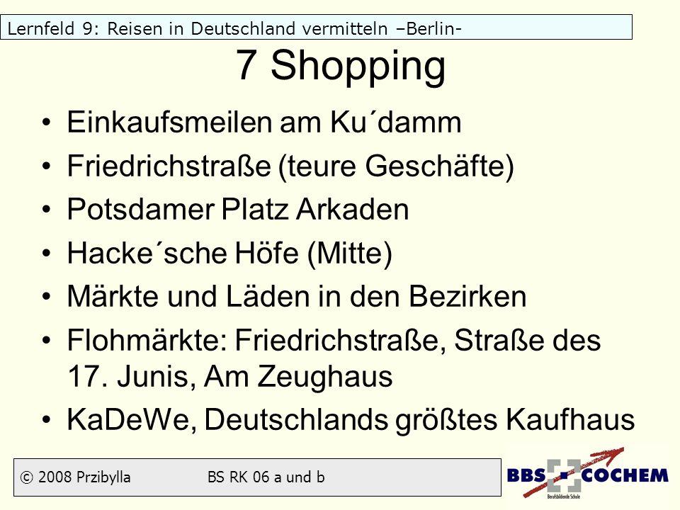 7 Shopping Einkaufsmeilen am Ku´damm Friedrichstraße (teure Geschäfte)