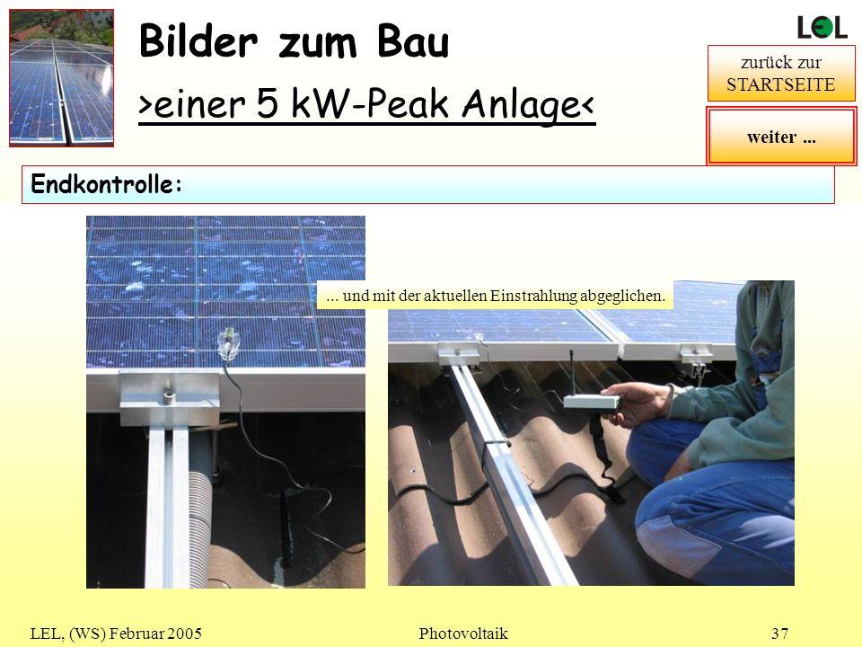 Bilder zum Bau >einer 5 kW-Peak Anlage< Endkontrolle: