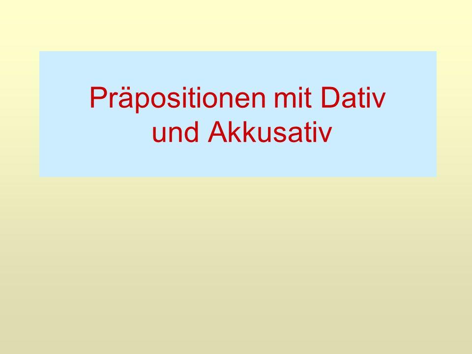 Pr positionen mit dativ und akkusativ ppt video online for Prapositionen mit akkusativ