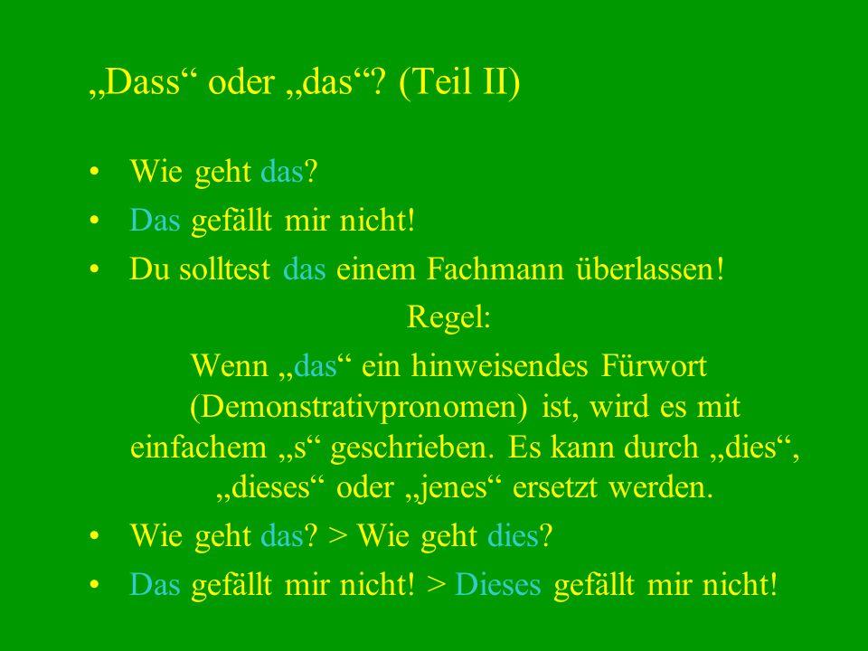 """""""Dass oder """"das (Teil II)"""