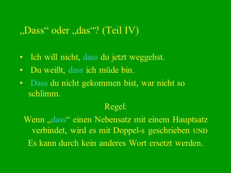 """""""Dass oder """"das (Teil IV)"""